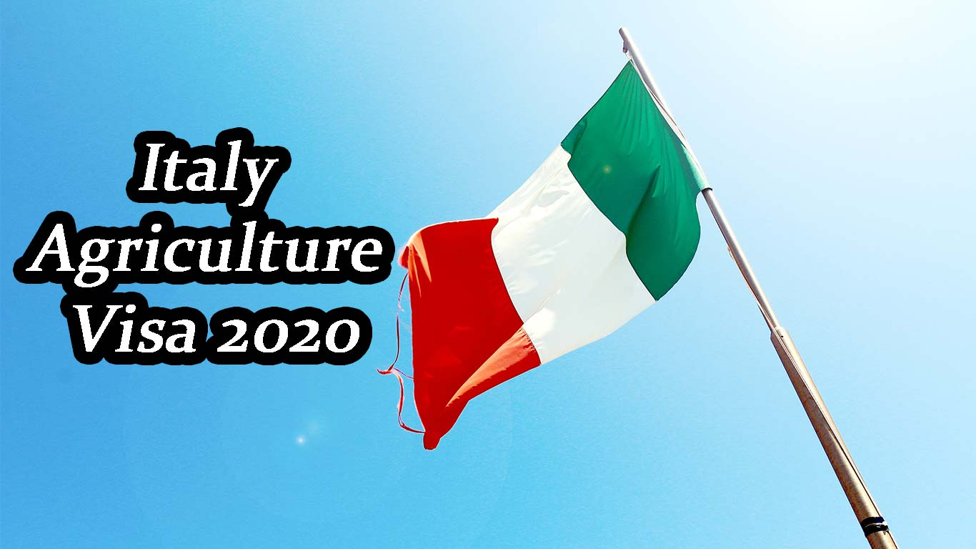 Italy Agriculture Visa 2020