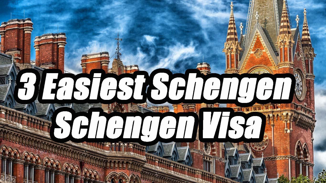 3 Easiest Schengen Schengen Visa