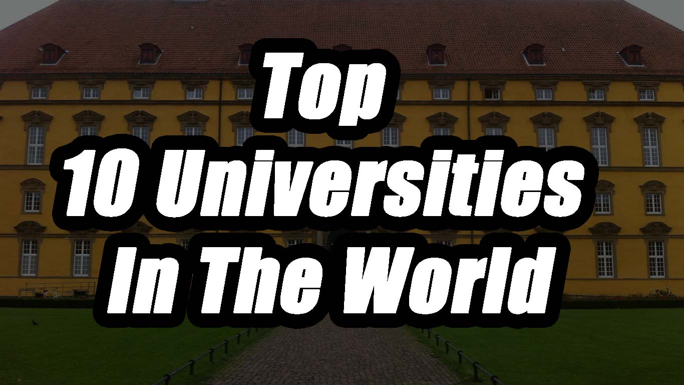 Top 10 Universities in the World 2020
