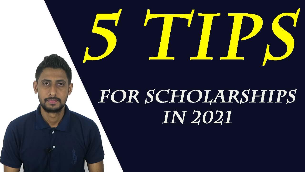 5 tips for scholarships 2021