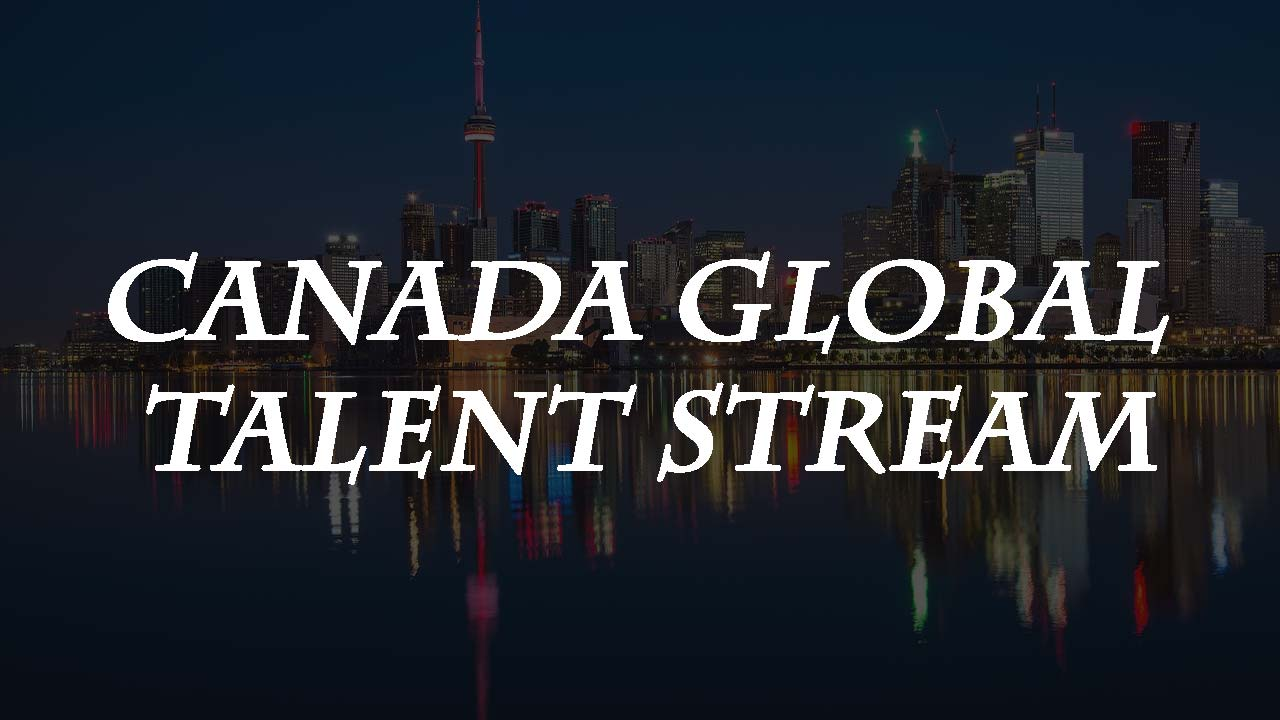canada global talent stream